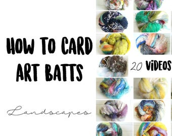 20 HD Videos for CARDING Landscapes - How to Card Art Batts Inspired by Nature - 2.5 Hour Masterclass