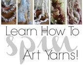 How to Spin Yarn - 5 Video Collection - Includes Airspun, Recycled, Shellspun, Lockspun, and Upcycled Techniques