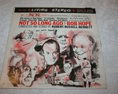 Vintage Vinyl LP Record Album quot Not So Long Ago quot Narrated by Bob Hope RCA Victor Record 1960