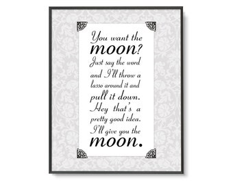 You Want The Moon Etsy