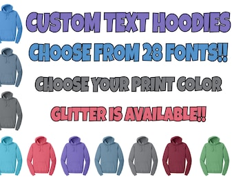 Custom Hoodie, Personalized Hoodie, Custom Text Hoodie, Choose Your Font, Sparkle Print Available