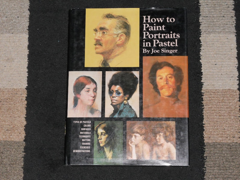 How To Paint Portraits in Pastel-By Joe Singer