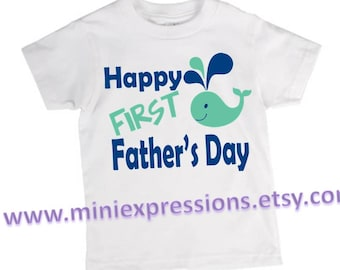 Happy First Fathers day shirt