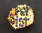 She Persists, Persist, Statement Pin, Persist Pin, Repurposed Persist Pin - shipping included