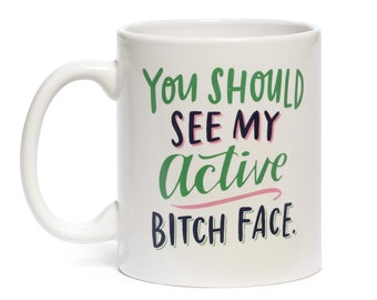 Active B!tch Face Mug by Emily McDowell // funny cute ironic gift idea under 20