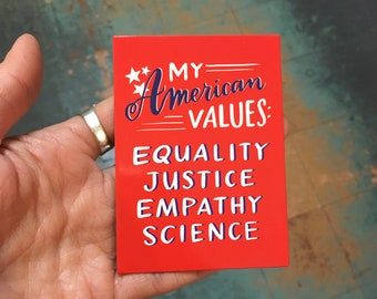 American values Magnet by Emily McDowell
