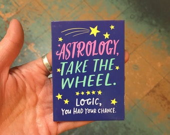 Astrology vs Logic Magnet by Emily McDowell