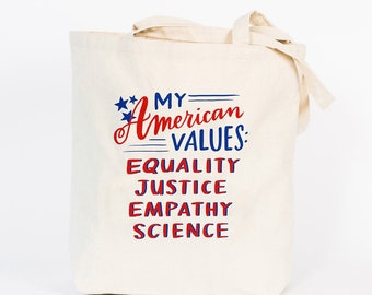 My American Values Tote Bag by Emily McDowell