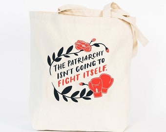 The Patriarchy Isn't Going to Fight Itself Tote Bag by Emily McDowell