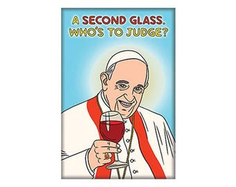 Pope Francis Wine  Magnet