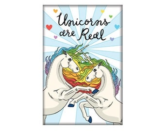 Unicorns are Real Fridge Magnet // made in the USA // gift under 10