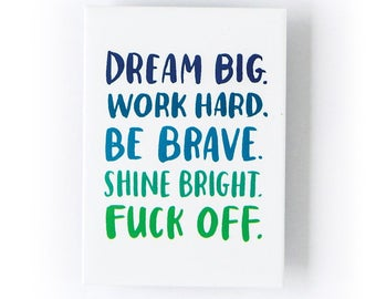 Be Brave Magnet by Emily McDowell