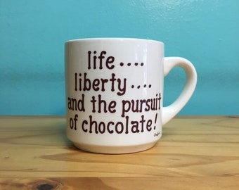 Vintage Life Liberty and the Pursuit of Chocolate mug // coffee tea retro kitsch kitchen home // cute housewarming birthday gift under 20