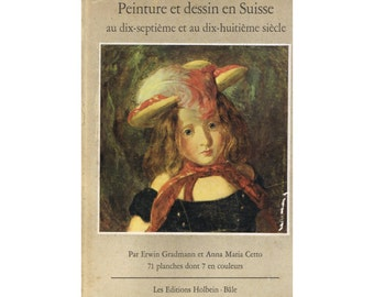 Vintage Swiss Art Book: Paintings and Drawings in Switzerland - 17th and 18th Century