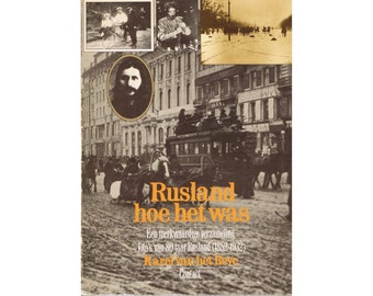 Vintage Dutch Picture History Book: Russia, how it was - a Collection of Photographs of 80 years Russia