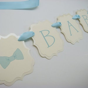 Baby Bow-Tie Boy Theme Shower Banner Decoration Prepared in Colors to Coordinate with Your Baby Shower Color Palette