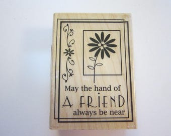rubber stamp - May the hand of a FRIEND always be near - Inkadinkado 60-00116