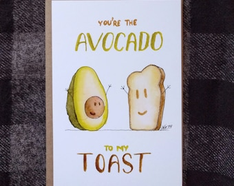You're The Avocado To My Toast Note Card