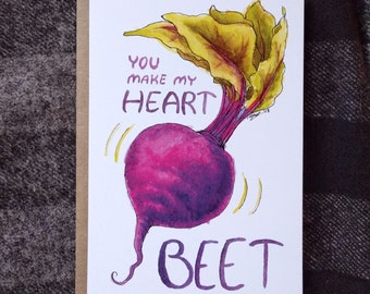 You Make My Heart Beet Note Card