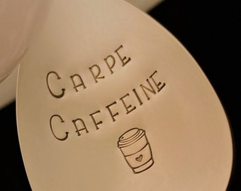 Carpe Caffeine: Coffee Spoon, Hand Stamped Engraved Spoon, Vintage Silver, Coffee Lover Gift, Caffeine Addict, Funny Spoon, Seize the Day