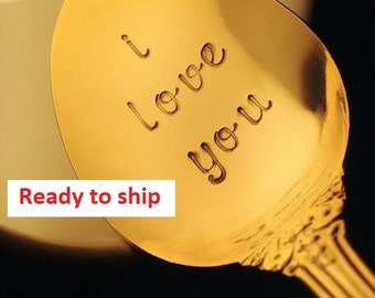 I Love You Gold Spoon: Gift for Her Him, Birthday, Valentine, Hand Stamped Engraved Teaspoon Flatware, Coffee Tea Lover Gifts, READY TO SHIP