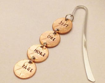 Metal Bookmark: Just One More Page, Teacher Book Mark, Reader Literary Bibliophile Gifts, Bookworm Book Lover, Stamped UNCIRCULATED Pennies