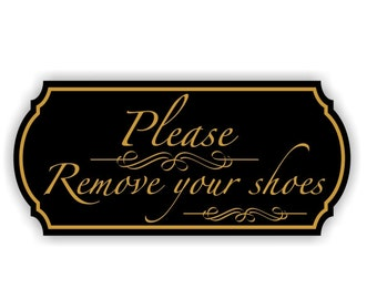 Engraved Please Remove Your Shoes Sign - no shoes sign - Take off shoes sign - please take off your shoes sign