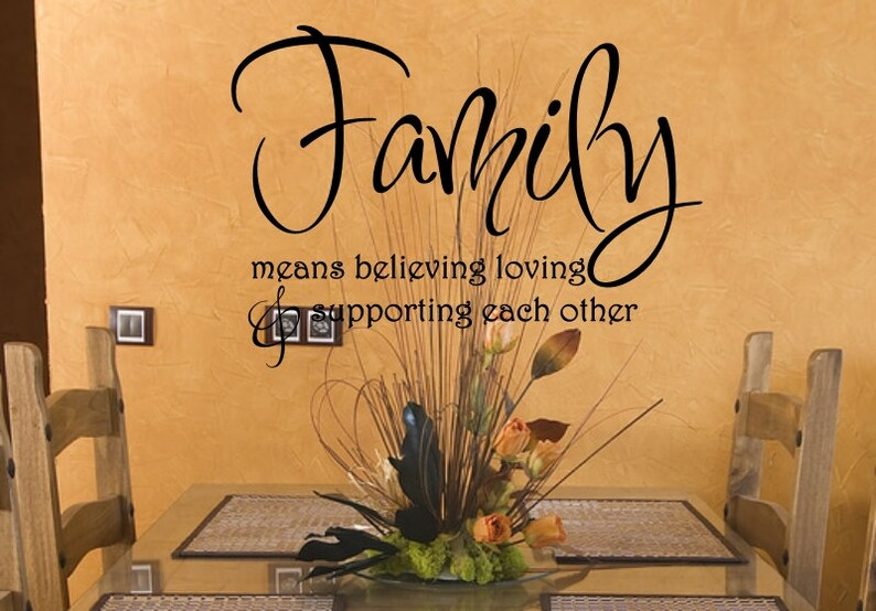 Vinyl wall decal Family means believing loving /& supporting each other wall decor D47