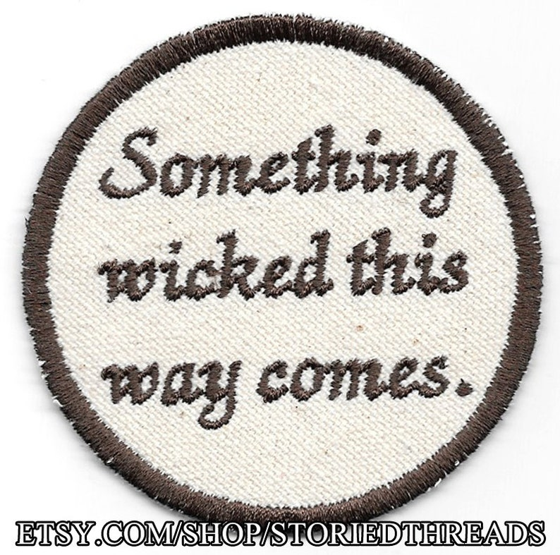 Shakespeare Macbeth Something Wicked this Way Comes Patch image 0