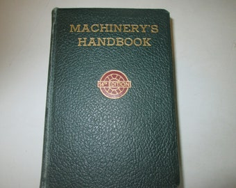 Machinery's Handbook for Machine Shop and drafting Room by Oberg and Jones