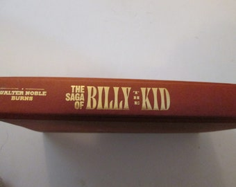 The Saga of Billy the Kid by Burns