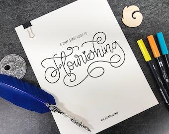 Beginners Flourishing Guide for Hand & Brush Lettering