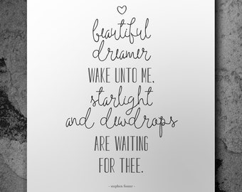QUOTE PRINT, Wall Art, Beautiful Dreamer, Print at Home, Nursery Decor, Quote, Love, Home and Office Decor, DREAM