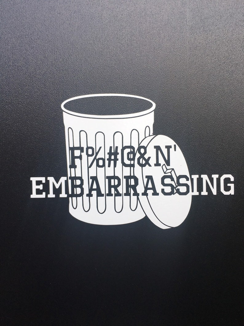 Embarrassing Garbage Can Letterkenny Decal image 0