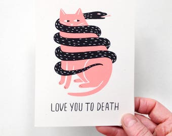 Love You To Death - Screen Printed Card