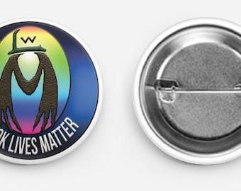 """WOOK LIVES MATTER pinback button 1.5"""" choose from three colors"""
