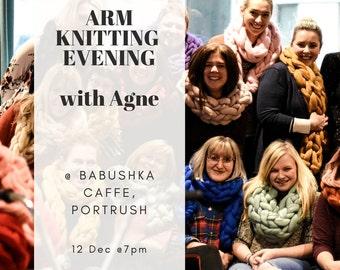 Arm Knitting Evening. Babushka Caffe. Portrush. 12th December 2019