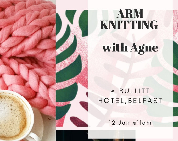Arm Knitting. Blanket. Belfast 12 Jan 2020
