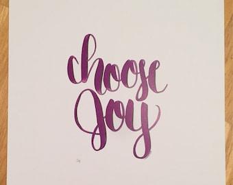 Choose Joy 8x10 Handlettered Print