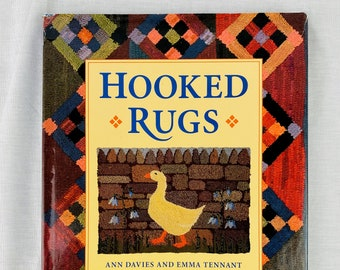 Rug Hooking Book:  Hooked Rugs by Ann Davies and Emma Tennant (hard cover)