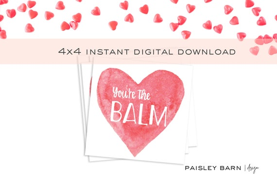 You're the Balm Valentine Card | Instant Download 4x4, square, watercolor, lip balm, gift, chapstick, red, rodan+fields, skincare, chapstick