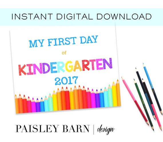 First Day of Kindergarten Print INSTANT DOWNLOAD |  digital download, custom, printable, 1st day of, preschool, school signs pink