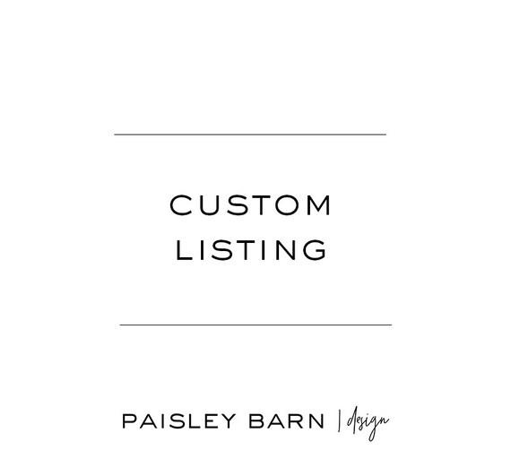 Custom Listing for Lisa Hocker