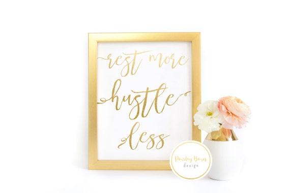 "FOIL Print ""Rest More Hustle Less"" |  5x7 8x10 8x8 | Gold, Instagram, boss babe, girl boss, gold office, wall art"