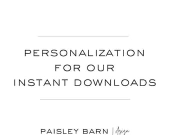 Personalization Service for our INSTANT DOWNLOAD Invitations