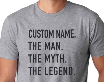 b3576bb8 Personalized Shirt The Man The Myth The Legend Custom Papa Shirt Fathers  Day Gift Dad and Husband Gift Customized Shirt