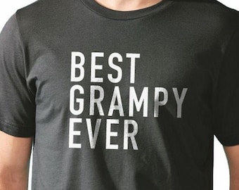 Funny Shirt Men - Grampy Shirt Best Grampy Ever Shirt Grandpa T-shirt Fathers Day Shirt Grampy Tshirt fathers Day Gift for men