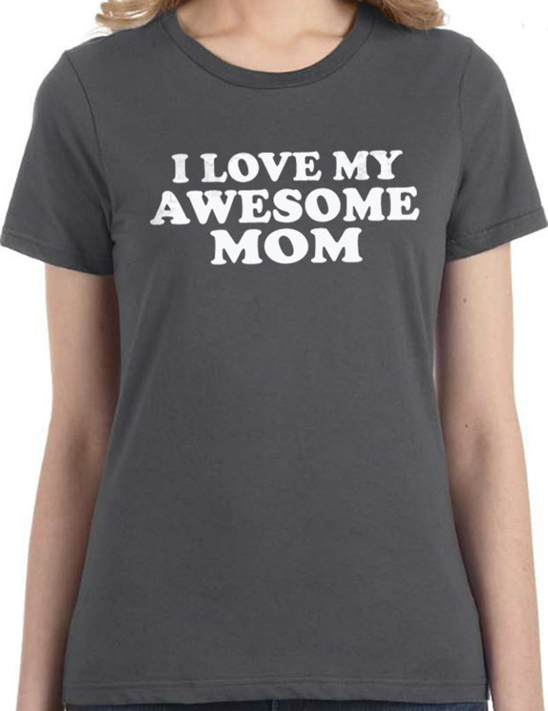 Best I My Awesome Day Womens Mom TEtsy Mother Shirt Love j43q5ARL