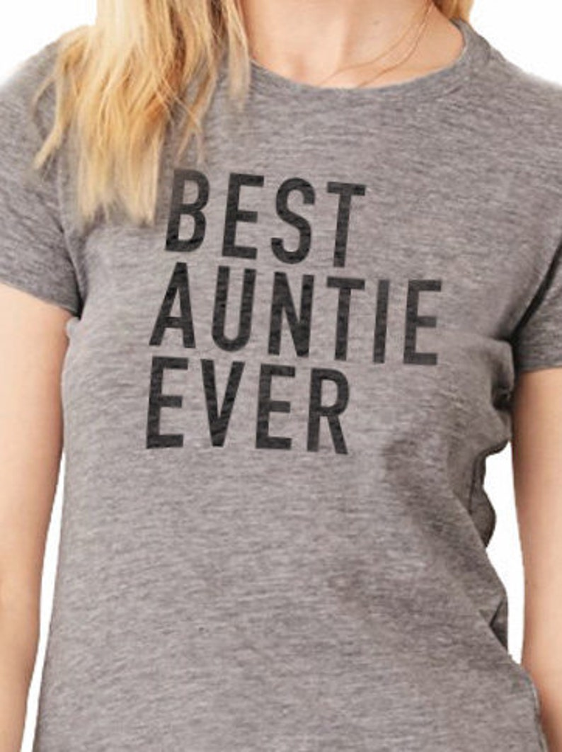 Auntie Best Auntie Ever Womens T Shirt Auntie Shirt I love my image 0