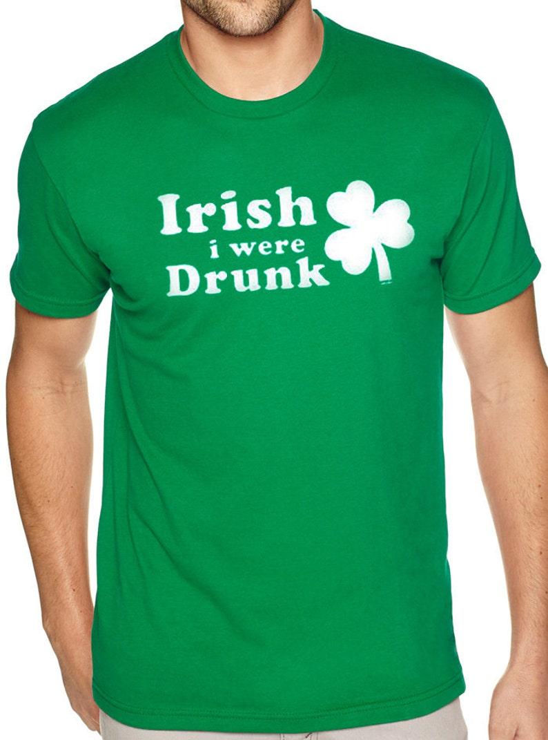 fcd9b2dc412d St Patricks Day Shirt Irish i were Drunk Mens T shirt Patricks | Etsy